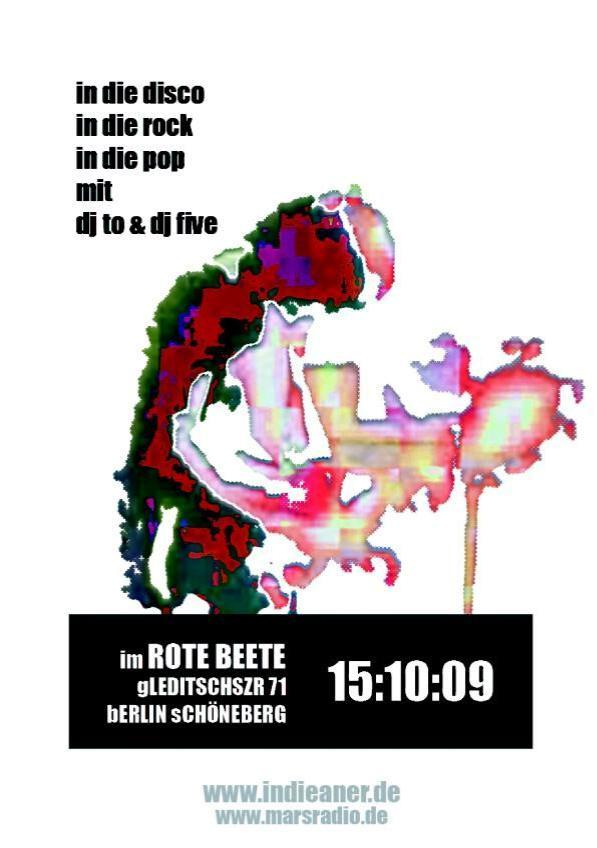 15.10.2009 indie.aner @ Mars Radio (the dj-night every thursday @ Rote Beete) / dj five mit indiepop, indierock, in die disco